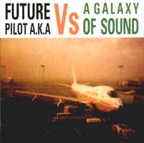Cover of Future Pilot AKA vs A Galaxy of Sound, featuring National Park track, Sterling
